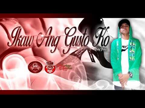 Ikaw Ang Gusto Ko - Jhayjhay