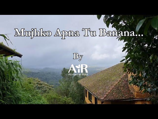 Mujhko Tu Apna Banana | AiR Bhajan