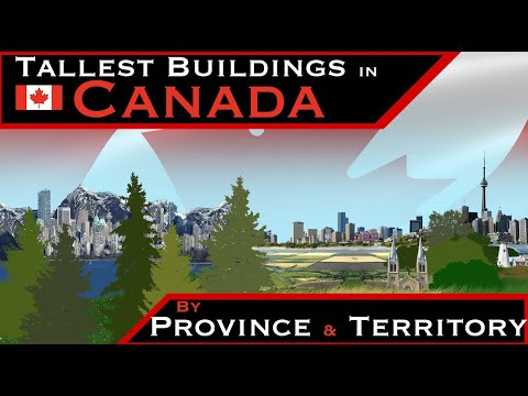 Canada's Tallest Buildings By Province & Territory