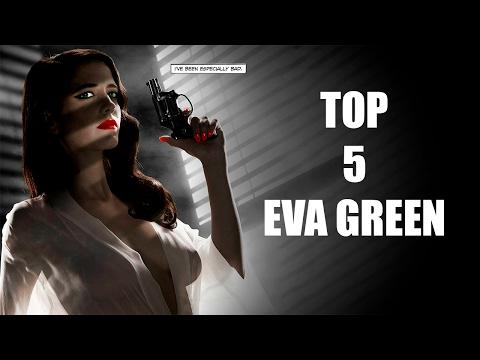 Top 5: Las Mejores Películas de Eva Green