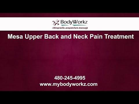 Mesa Upper Back and Neck Pain Treatment | BodyWorkz
