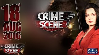 Hasta Basta Ghar Tabah | Crime Scene – 18 August 2016