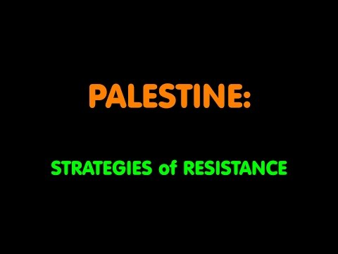 PALESTINE Strategies of Resistance at LEFT FORUM 2016