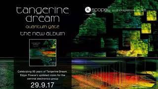 Tangerine Dream Proton Bonfire 29.09.2017 Quantum Gate
