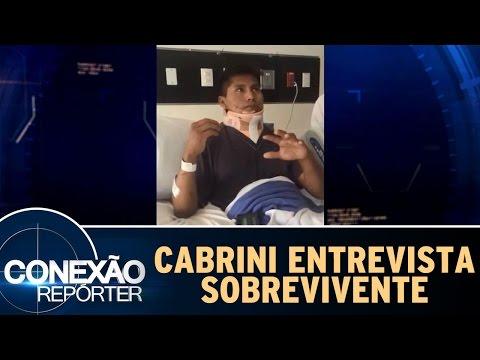 Conexão Repórter (04/12/16) - Sobrevivente Dá Entrevista Exclusiva E Conta Detalhes Da Queda