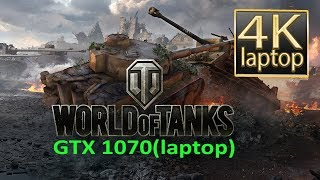 World of Tanks GTX 1070(laptop) | WOT laptop 4K (WOT Asus GL702VS)