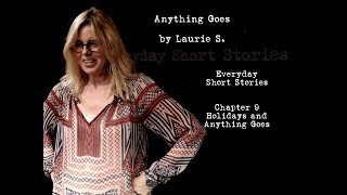 Laurie S. - Anything Goes Story