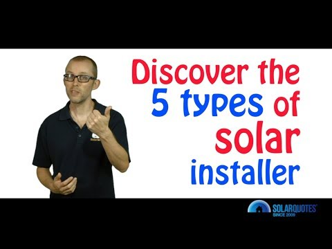 The 5 Types Of Australian Solar Installer