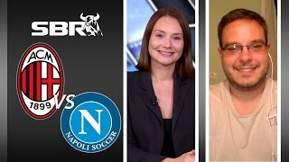 AC Milan vs Napoli 04/10/15 | Serie A Match Betting