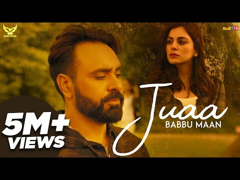 Babbu Maan - Juaa (Full Song) Banjara | Latest Punjabi Song 2018