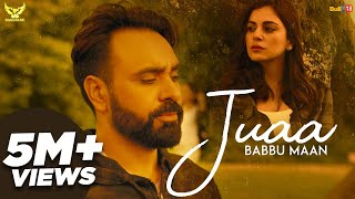 Babbu Maan Juaa (Full Song) Banjara | Latest Punjabi Song 2018