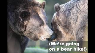 We're Going On A Bear Hike!