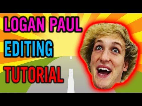 HOW TO EDIT LIKE - LOGAN PAUL