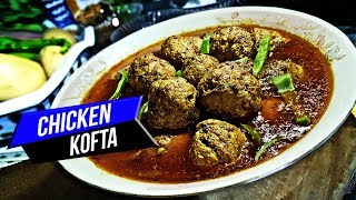 Chicken Kofta Recipe Pakistani ( NEW STYLE ) 2019