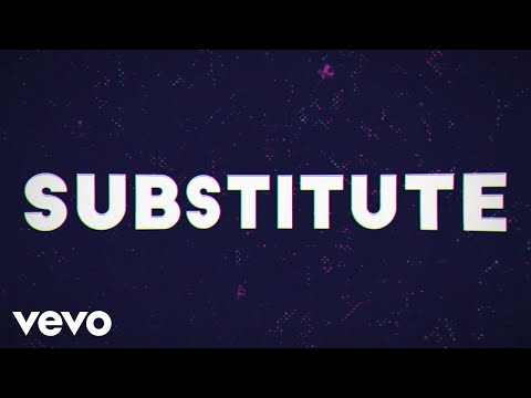 Dawin - Substitute (Lyric Video)