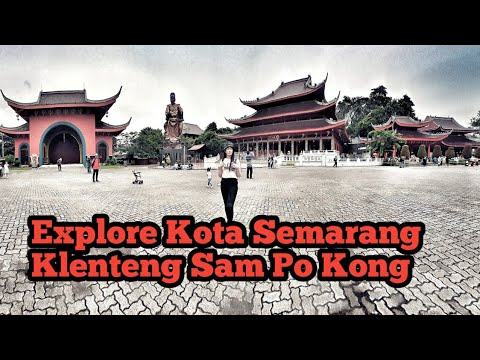 wisata-kota-semarang- -wisata-religi-klenteng-sam-po-kong