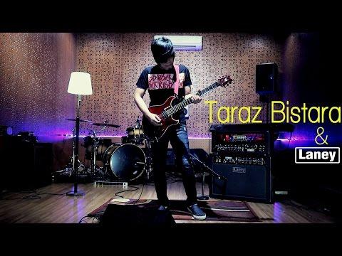 Taraz Bistara with Laney Amplifier - Hancurku