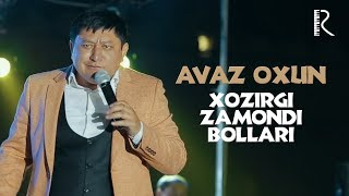 Video Avaz Oxun - Xozirgi zamondi bollari 2017 | Аваз Охун - Хозирги замонди боллари 2017 download MP3, 3GP, MP4, WEBM, AVI, FLV Maret 2018