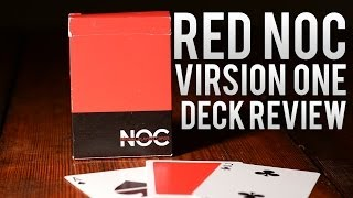 Deck Review - Noc Red Virsion One Playing Cards