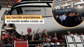 """BI KỊCH: Du thuyền Westerdam bị """"ghẻ lạnh"""" ở Campuchia bỗng có người nhiễm Covid-19"""
