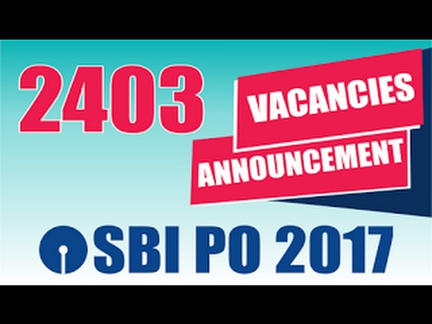 SBI PO RECRUITMENT 2017|| detail information | vacancy | exam pattern | salary ETC.
