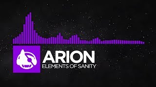 Download [Dubstep] - Arion - Elements of Sanity MP3 song and Music Video