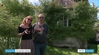 JT 19 20 Picardie   France 3 Hauts de France Jardins Henri Le Sidaner à Gerberoy