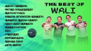 The Best of WALI   Lagu Terbaik dan Terpopuler WALI Band