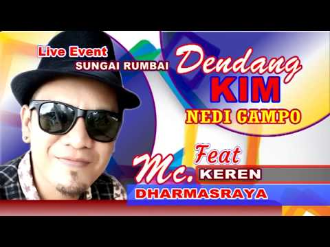DENDANG KIM MC KEREN DHARMASRAYA # 1