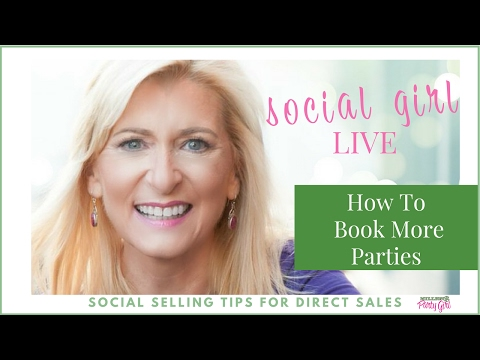 How To Book More Parties: Social Girl LIVE - Episode 15