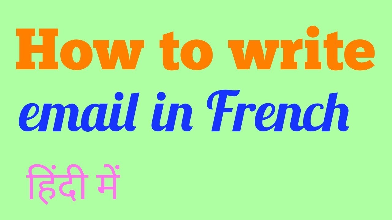 How to write email in French/ French support