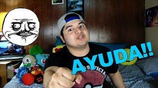 NECESITO AYUDA! Subscriptores hablan 1/ Yo I Sanabria