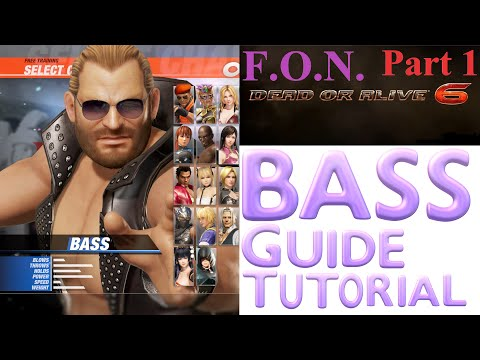 DOA6: Bass Guide Tutorial