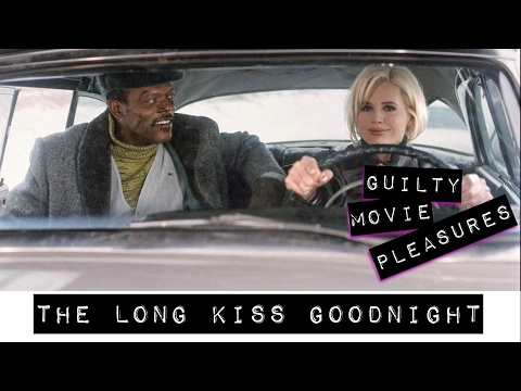 """The Long Kiss Goodnight (1996)... is a """"Guilty Movie Pleasure"""""""