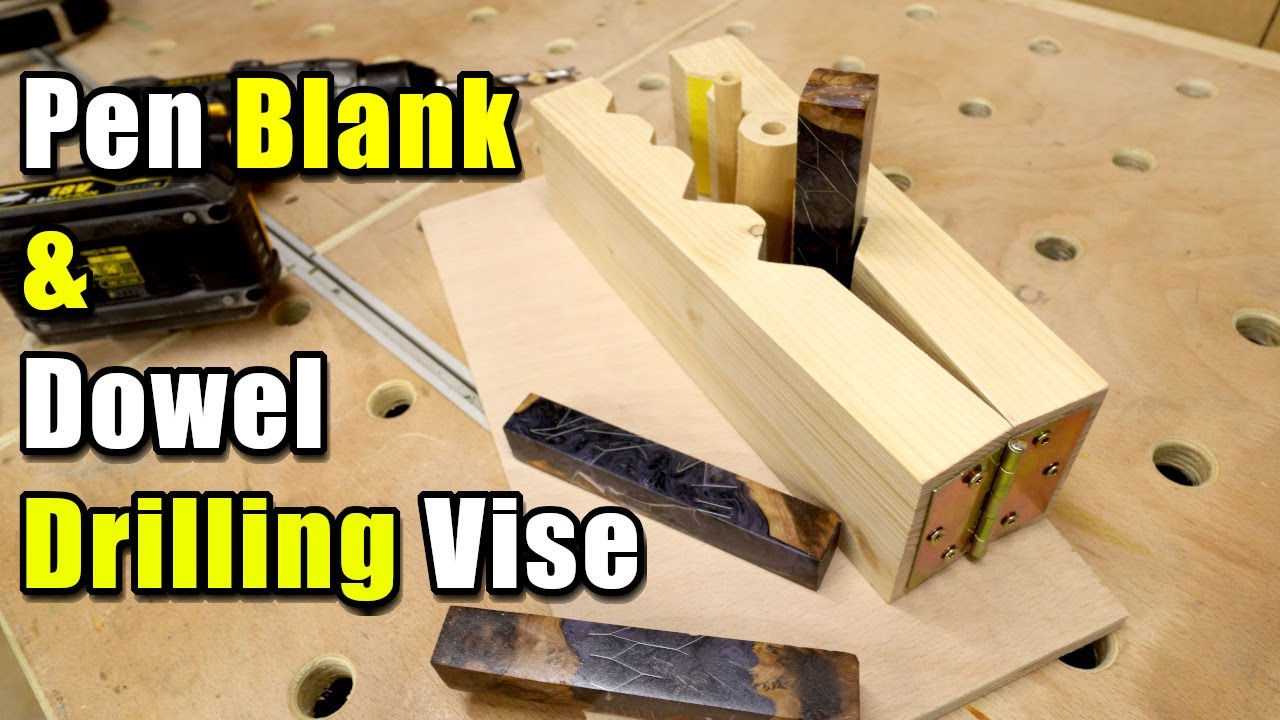 Pen Blank and Dowel Drilling Jig Vise - Simple to Make
