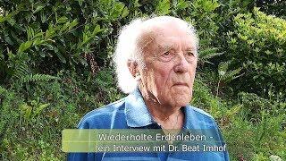 Wiederholte Erdenleben - ein Interview mit Dr. Beat Imhof