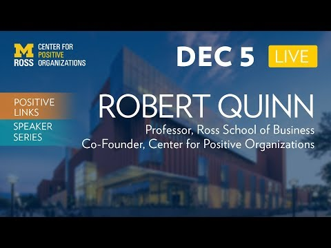 Becoming Who You Really Are With Bob Quinn - Positive Links Speaker Series
