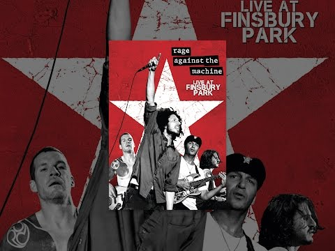 Rage Against The Machine - Live At Finsbury