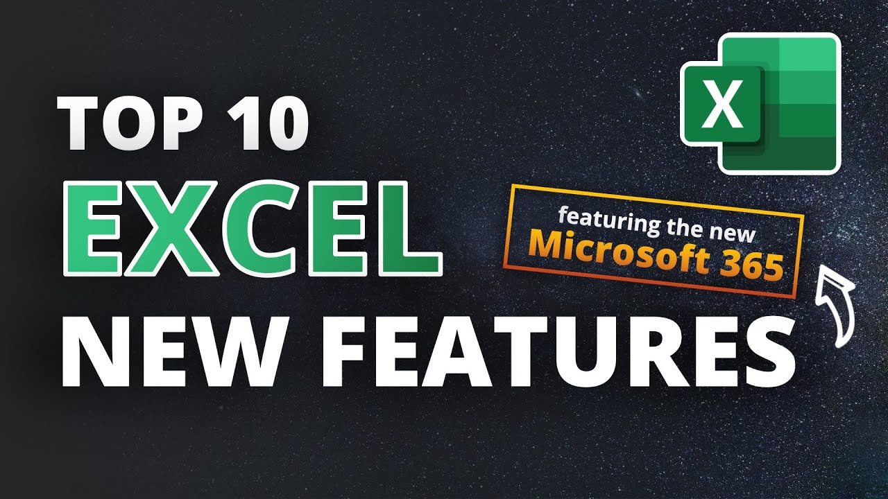 Top 10 Excel New Features (incl. Microsoft 365)