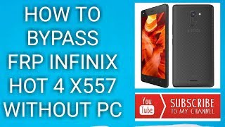 Bypass Frp Google Account Verification Reset Infinix Hot 4 Lite From