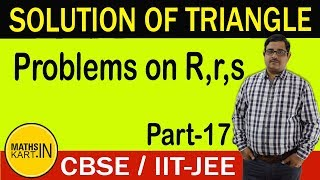 Problems on Escribed Circles | Solution of Triangle | PART-17 | CBSE/JEE
