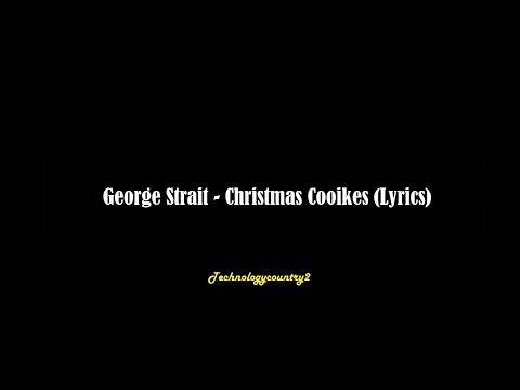 George Strait - Christmas Cookies (Lyrics)