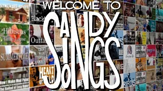 Welcome to SandySingsSongs