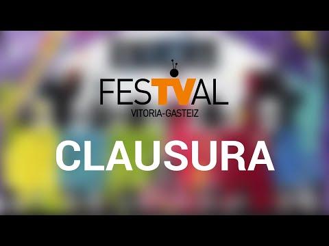 Gala de clausura del FesTVal de Vitoria 2021