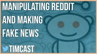 HOW THEY MAKE FAKE NEWS AND MANIPULATE REDDIT