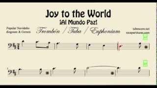Joy to the World Partitura de Trombón Tuba Bombardino en clave de fa Al Mundo Paz Villancico
