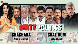 Dirty Politics Audio Jukebox   Mallika Sherawat   Naseeruddin Shah, Anupam Kher  …