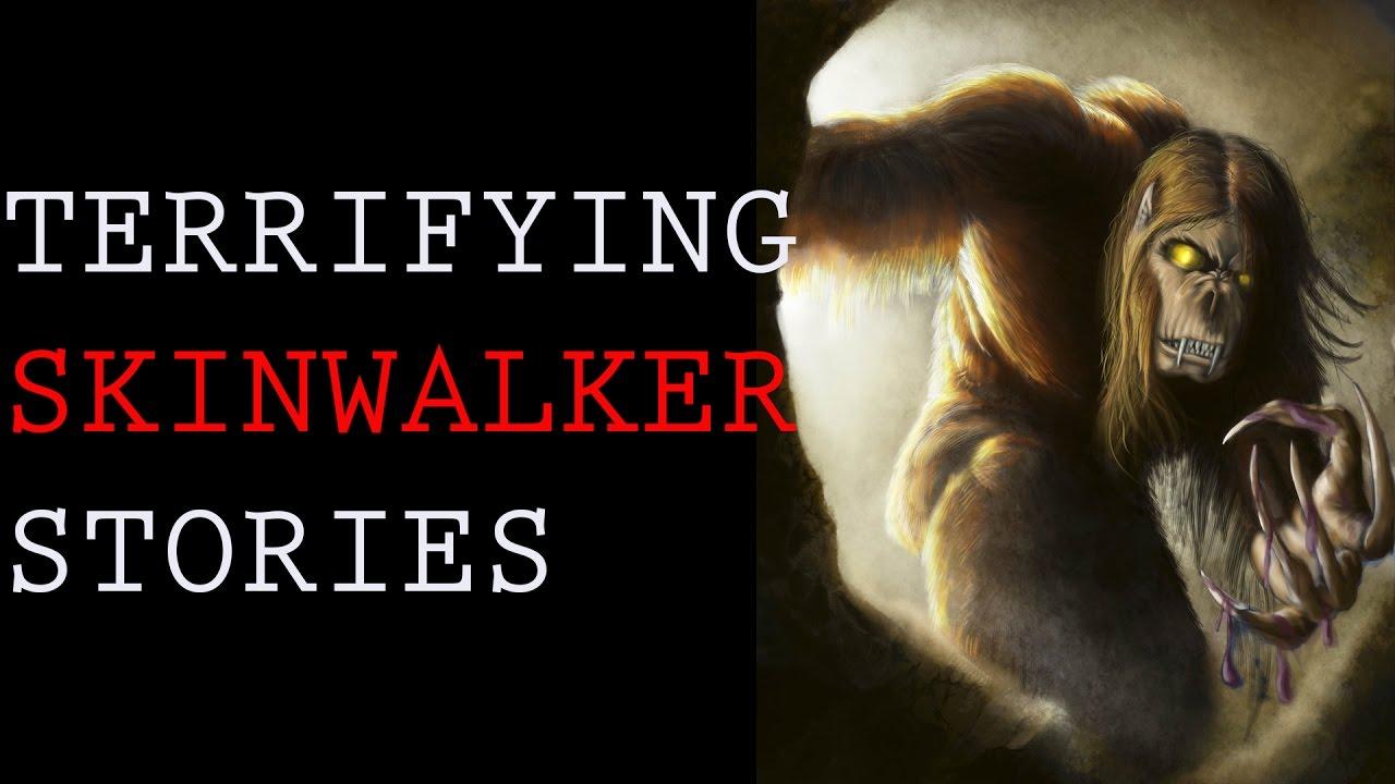 TERRIFYING SKINWALKER STORIES | COMPILATION 2016