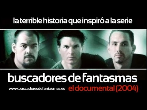 Buscadores de Fantasmas: El documental (2004) (Subtitulado)