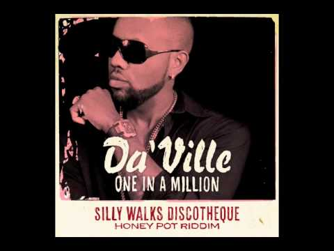 Da´Ville - One In A Million (Honey Pot Riddim) prod. by Silly Walks Discotheque
